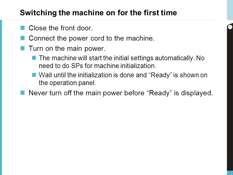 Switching the machine on for the first time