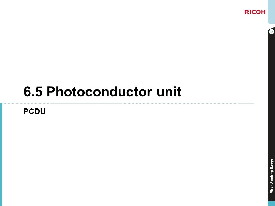 6.5 Photoconductor unit PCDU