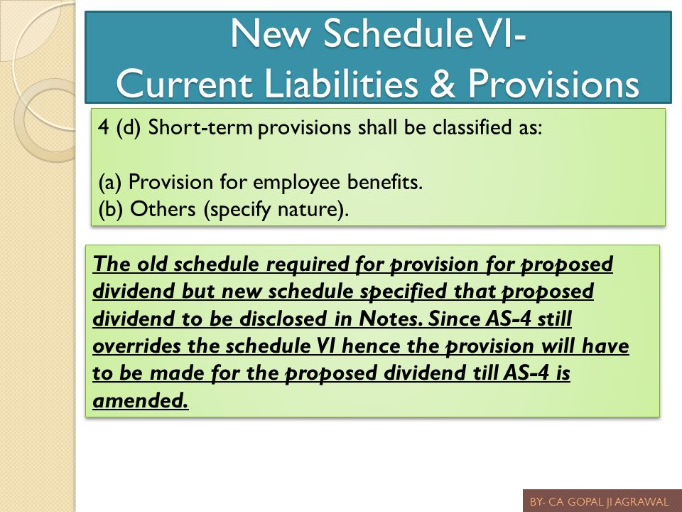 New Schedule VI- Current Liabilities & Provisions