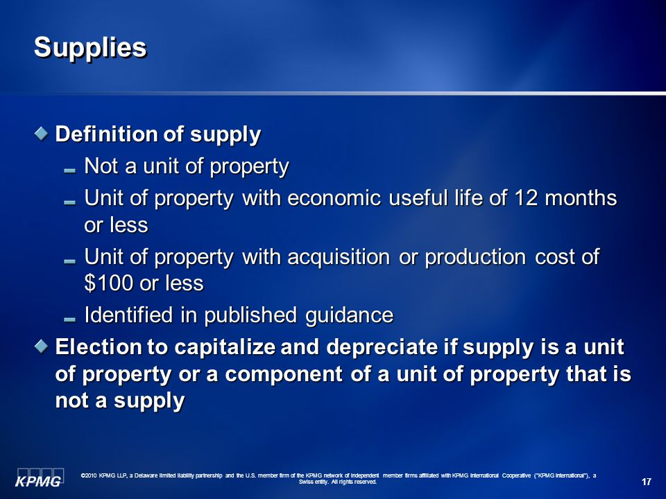 Supplies Definition of supply Not a unit of property