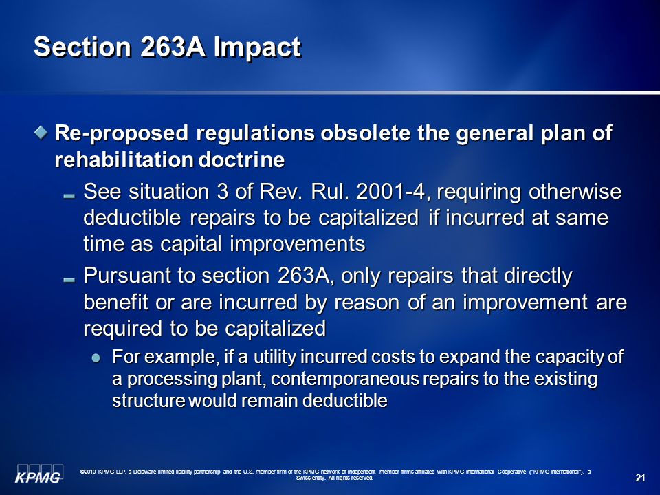 Section 263A Impact Re-proposed regulations obsolete the general plan of rehabilitation doctrine.