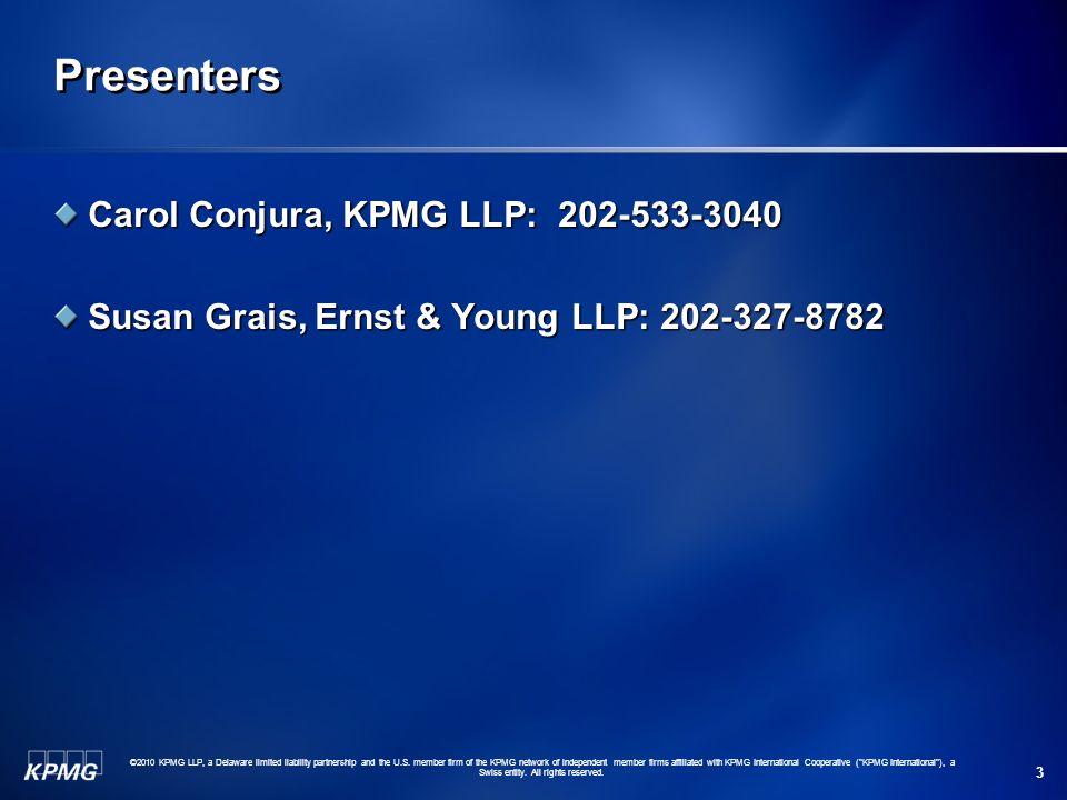 Presenters Carol Conjura, KPMG LLP: 202-533-3040