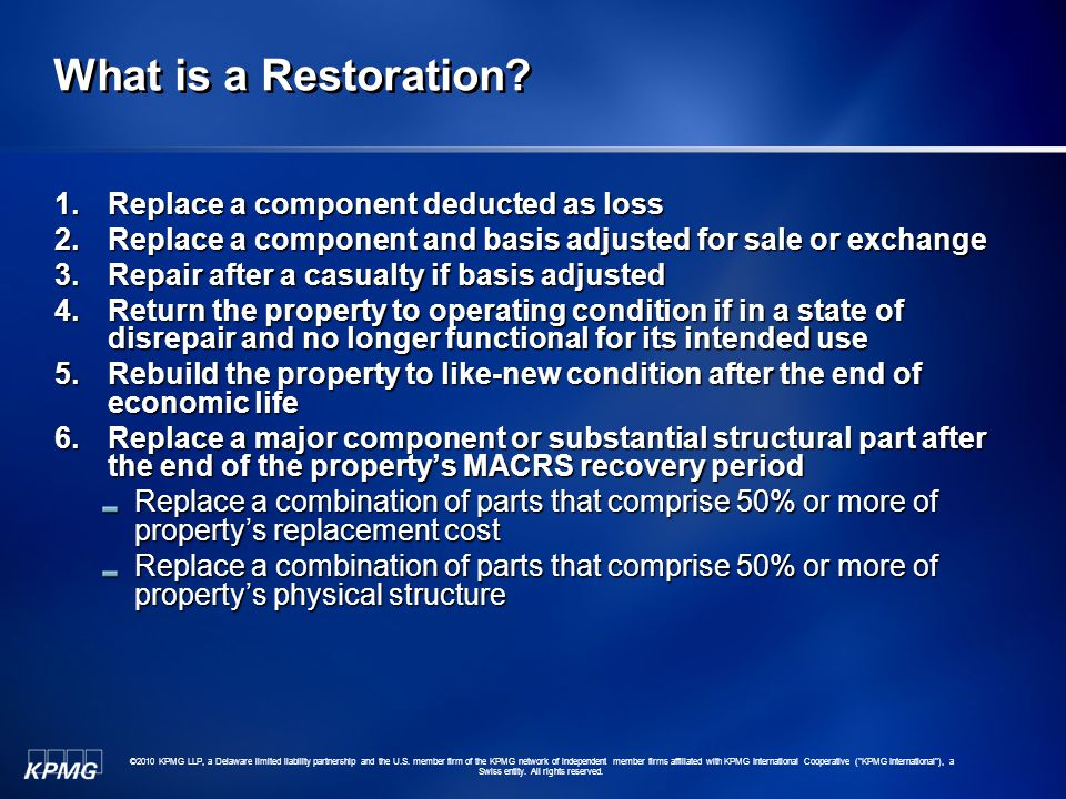 What is a Restoration Replace a component deducted as loss
