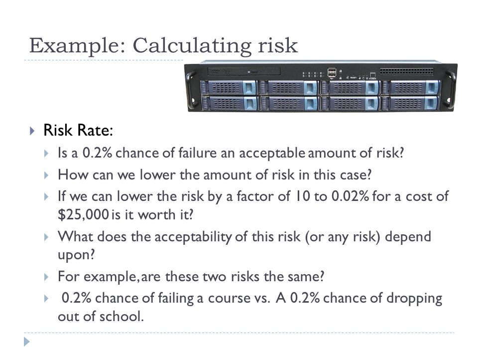 Example: Calculating risk