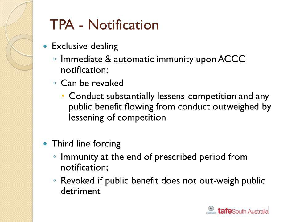 TPA - Notification Exclusive dealing