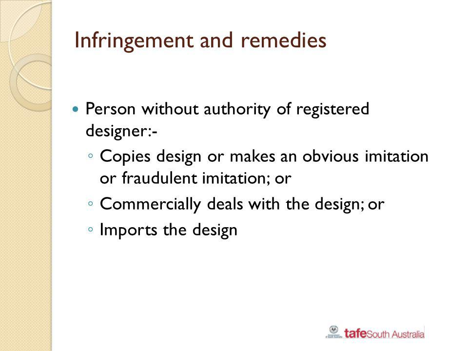 Infringement and remedies
