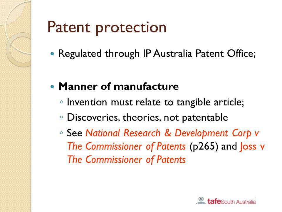Patent protection Regulated through IP Australia Patent Office;