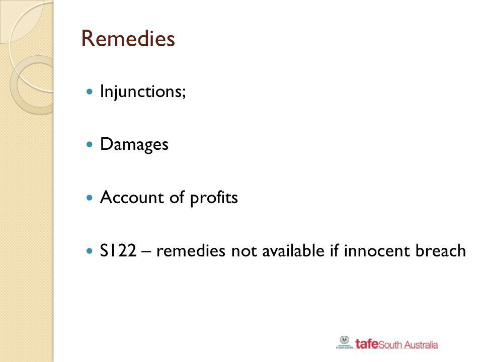Remedies Injunctions; Damages Account of profits
