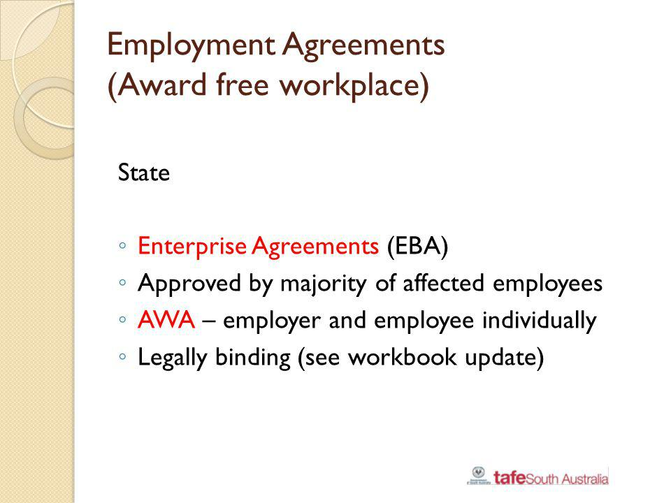 Employment Agreements (Award free workplace)