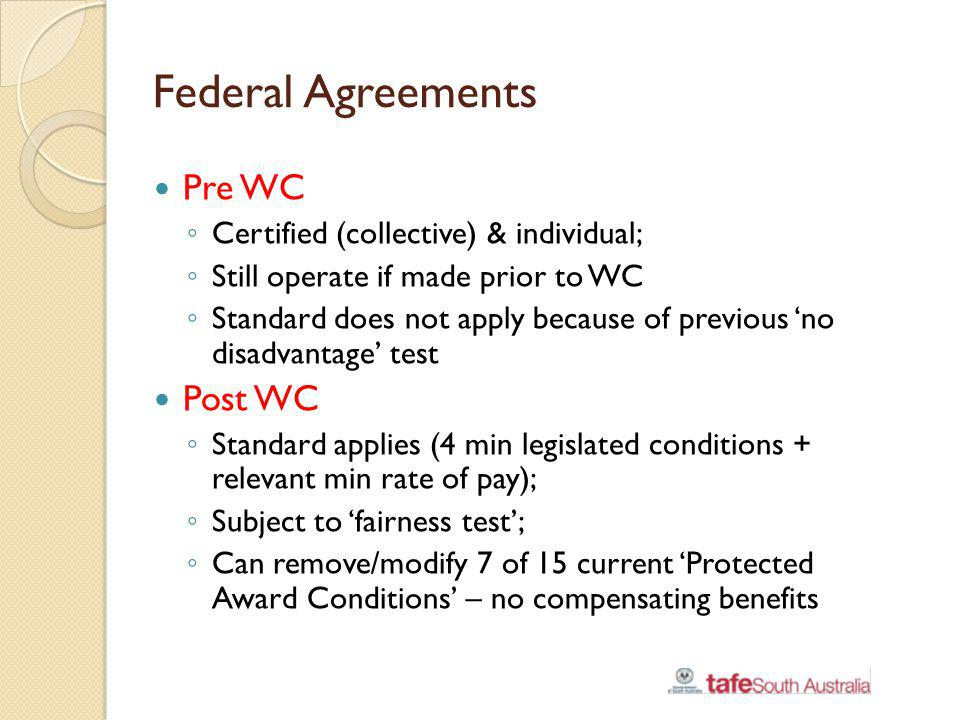 Federal Agreements Pre WC Post WC Certified (collective) & individual;