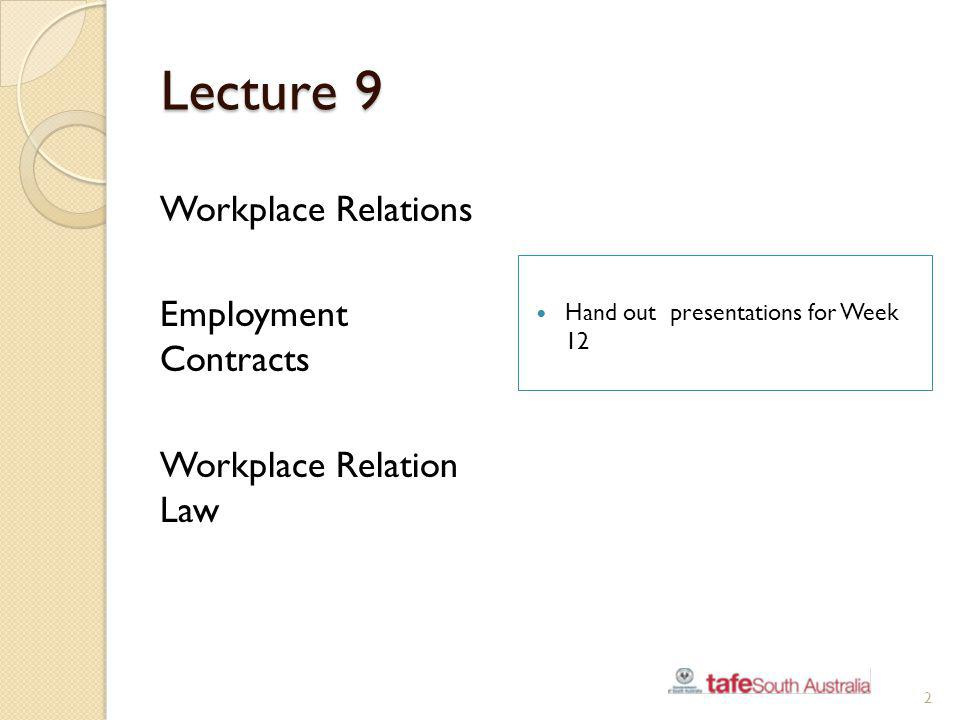 Lecture 9 Workplace Relations Employment Contracts