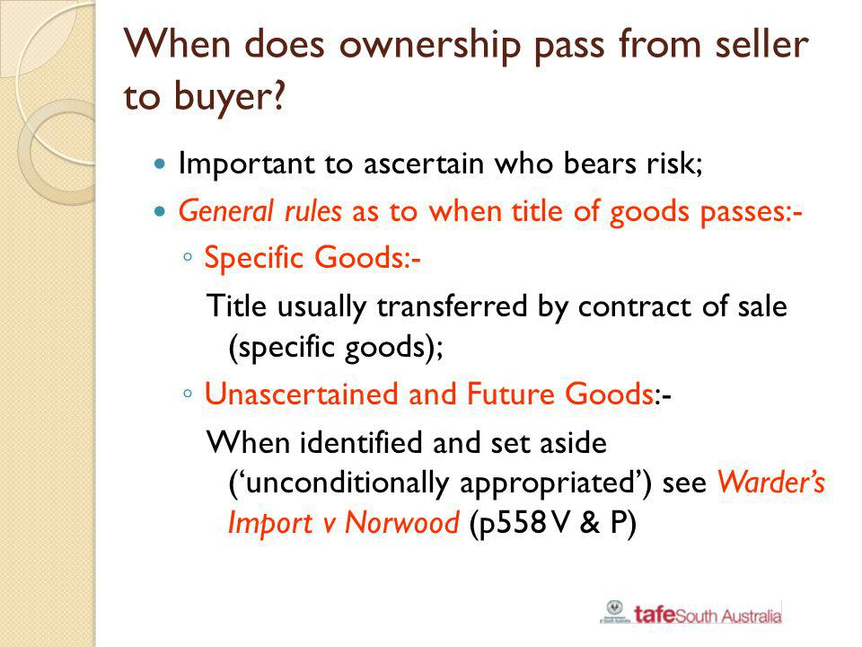 When does ownership pass from seller to buyer