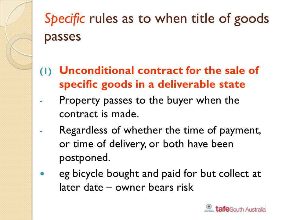 Specific rules as to when title of goods passes