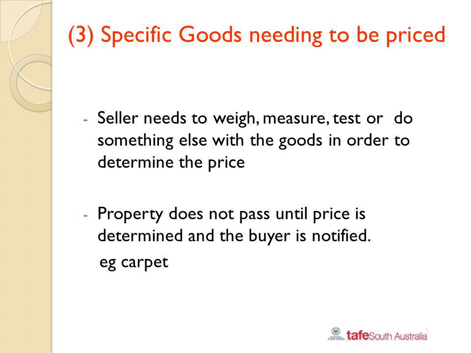(3) Specific Goods needing to be priced