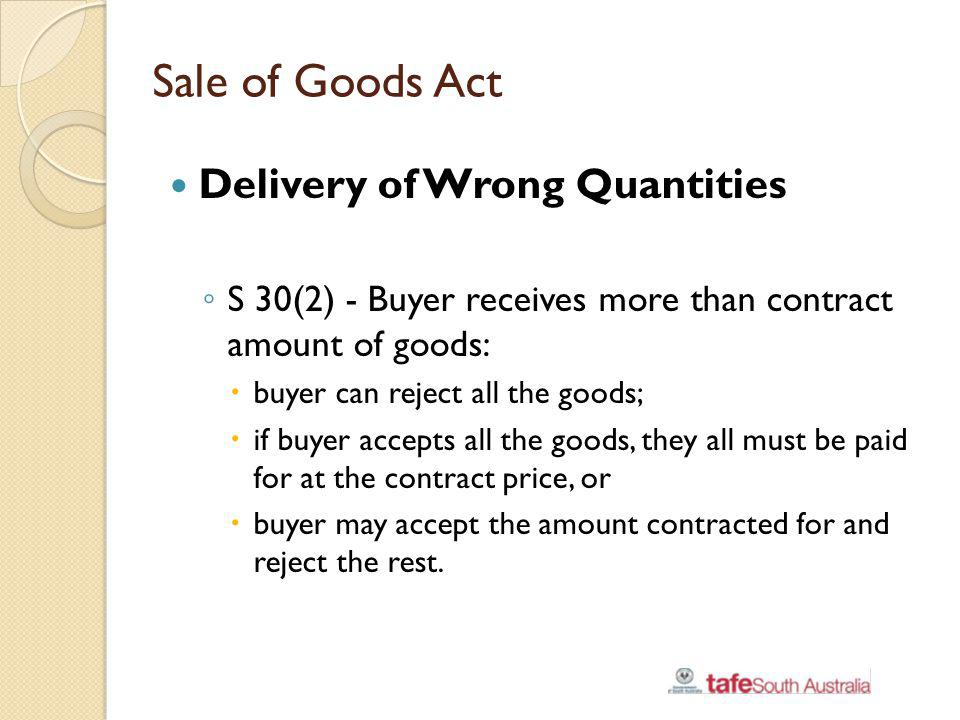 Sale of Goods Act Delivery of Wrong Quantities