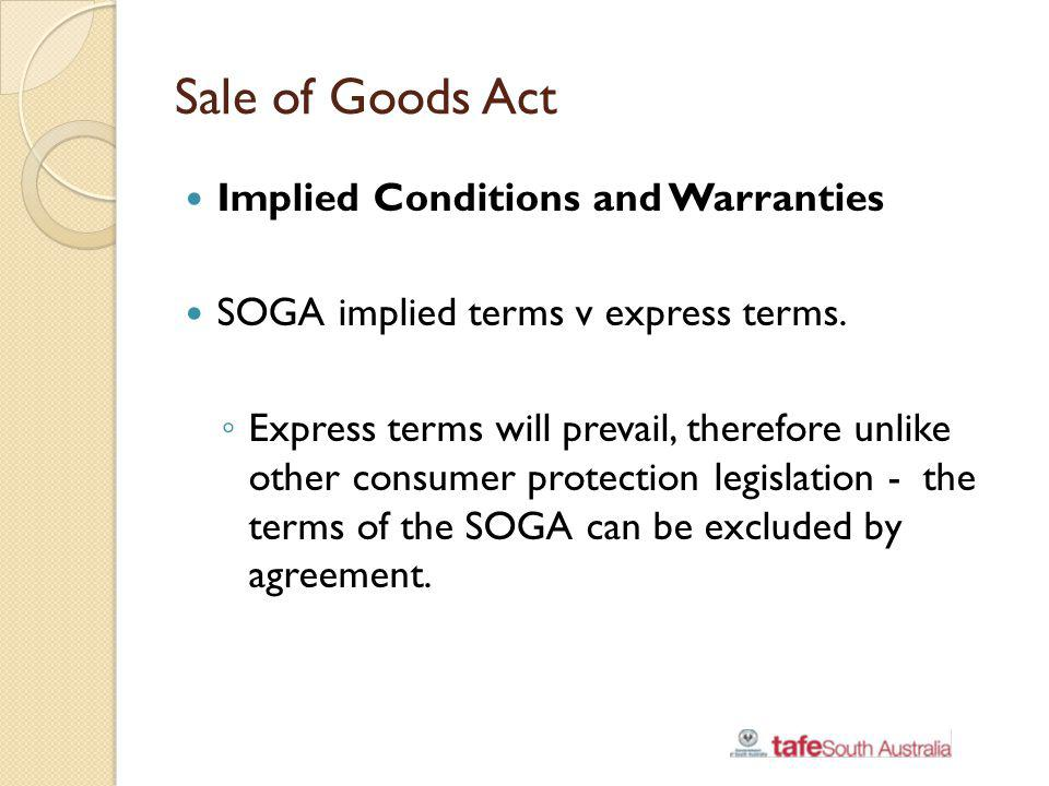 Sale of Goods Act Implied Conditions and Warranties