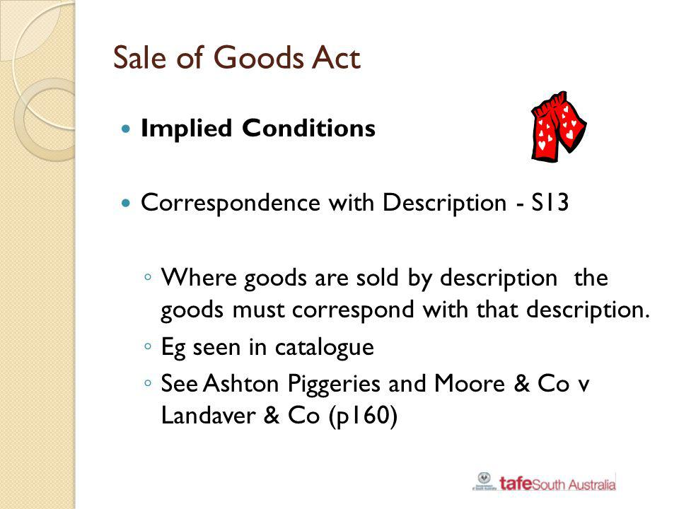 Sale of Goods Act Implied Conditions