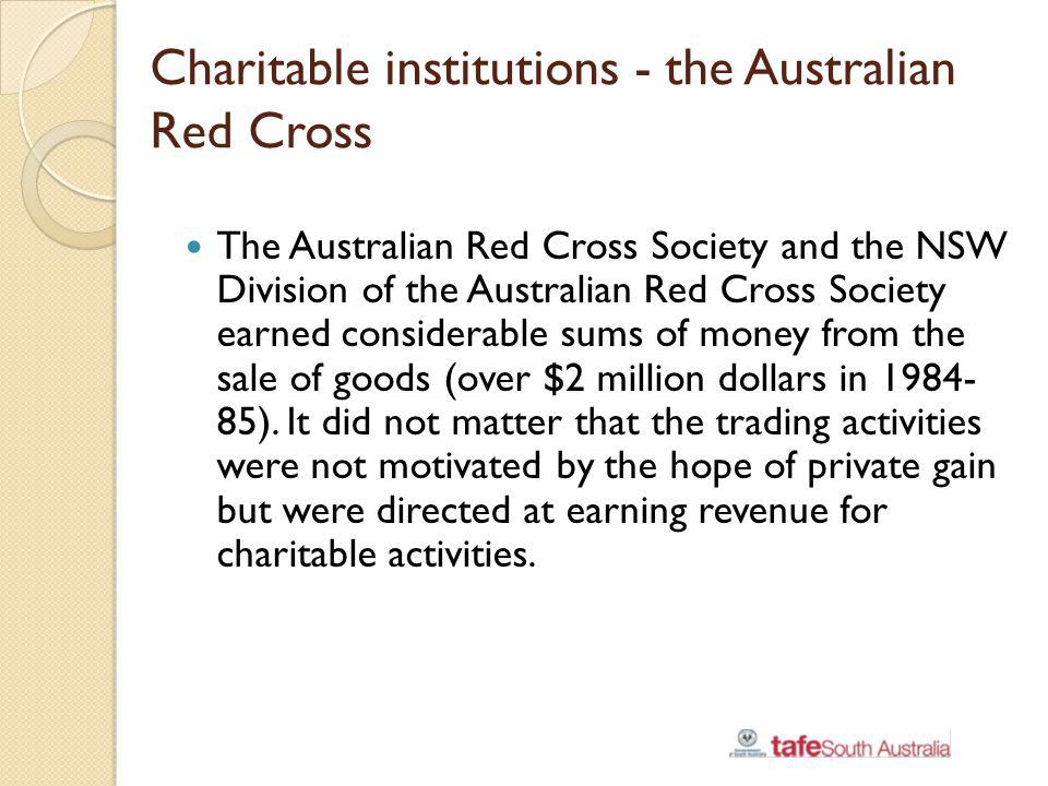 Charitable institutions - the Australian Red Cross