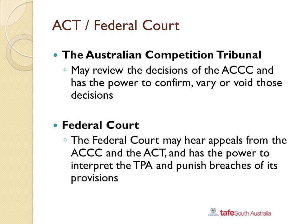 ACT / Federal Court The Australian Competition Tribunal