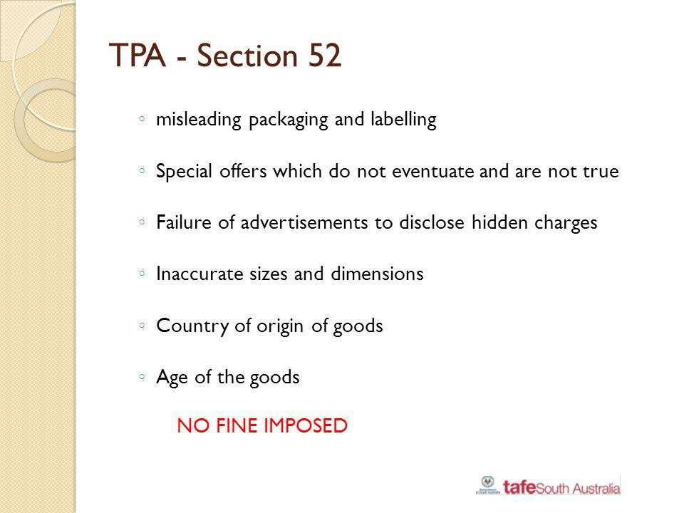 TPA - Section 52 misleading packaging and labelling