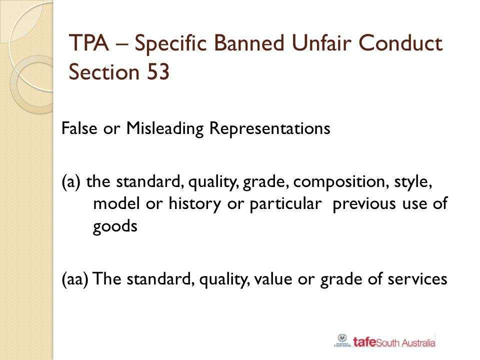 TPA – Specific Banned Unfair Conduct Section 53