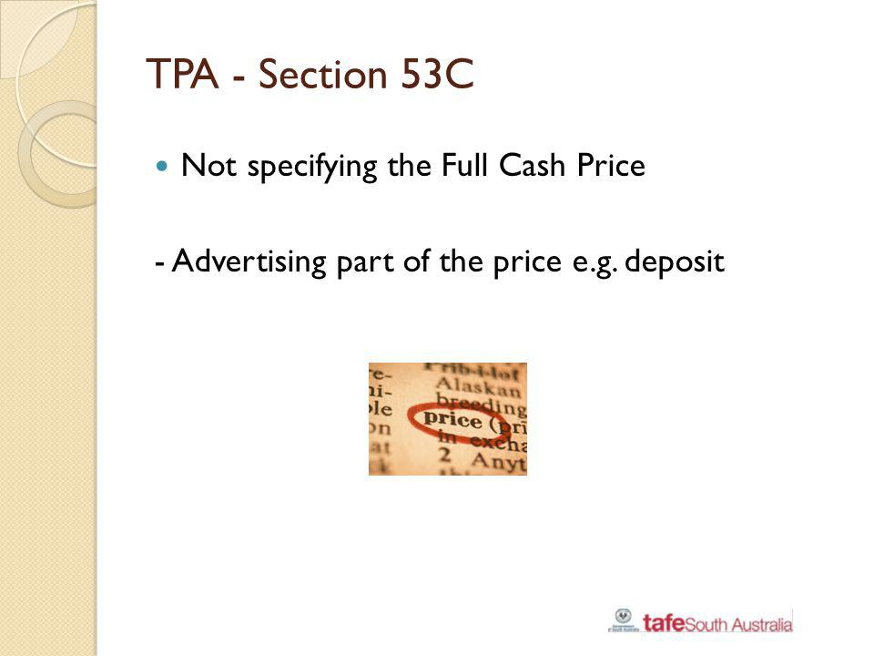 TPA - Section 53C Not specifying the Full Cash Price