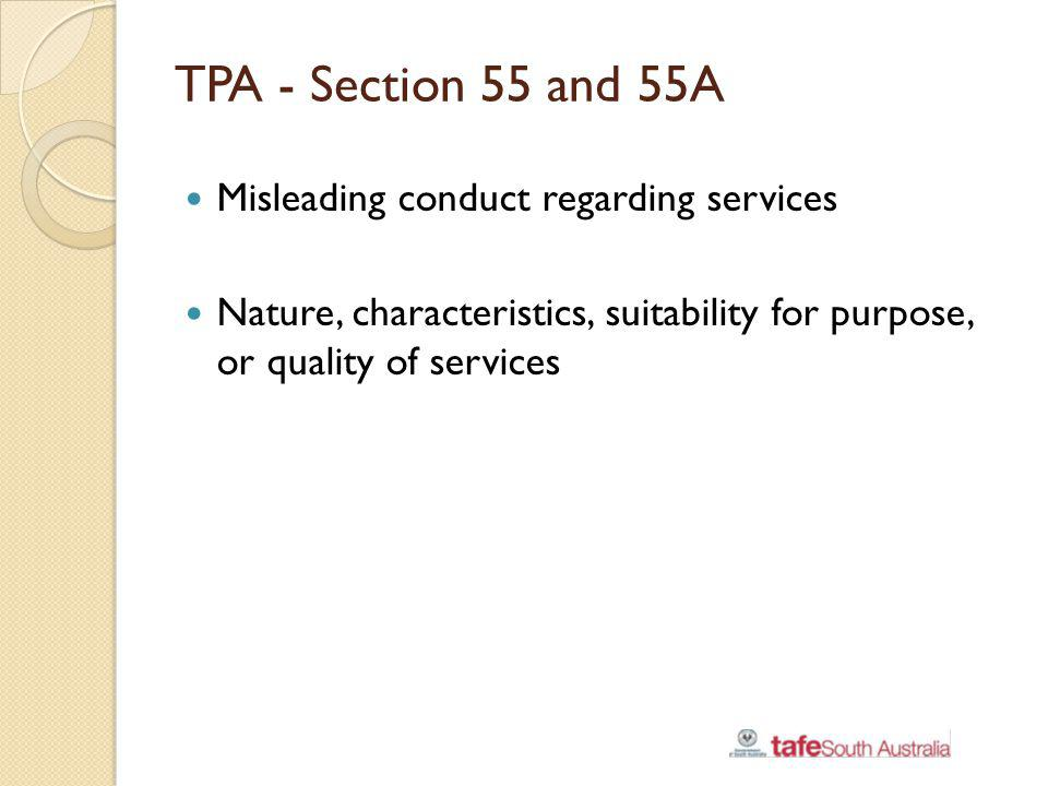 TPA - Section 55 and 55A Misleading conduct regarding services