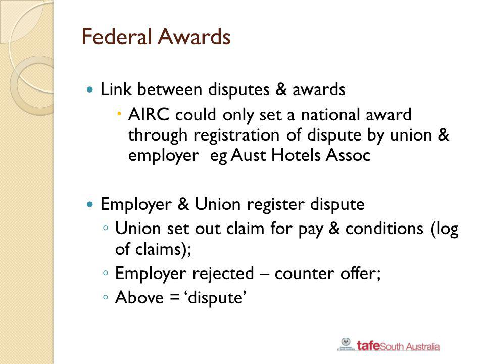Federal Awards Link between disputes & awards