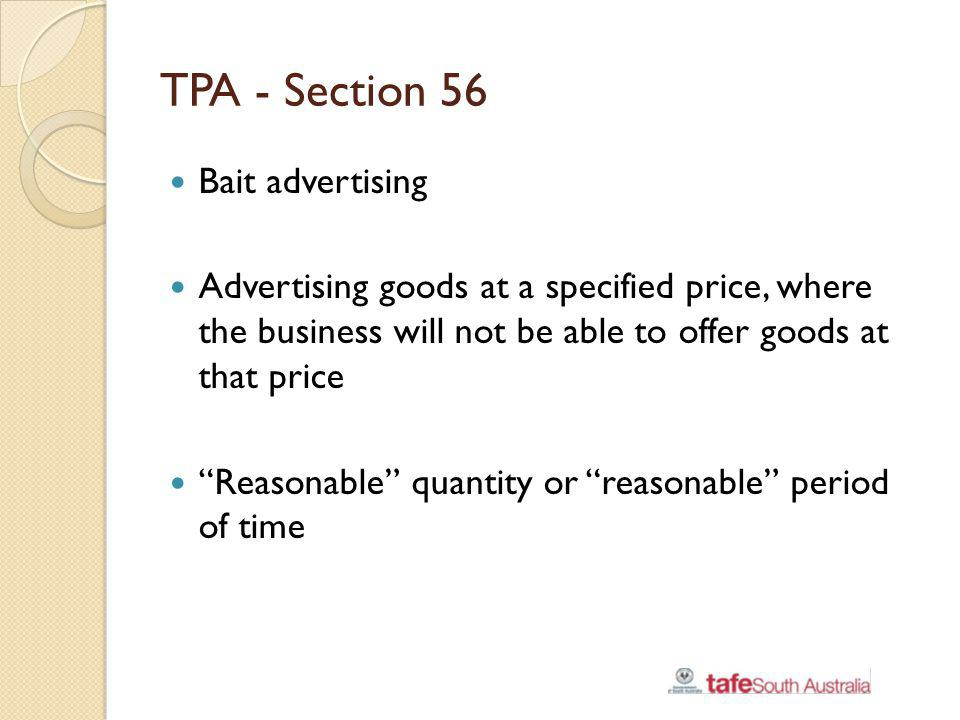 TPA - Section 56 Bait advertising