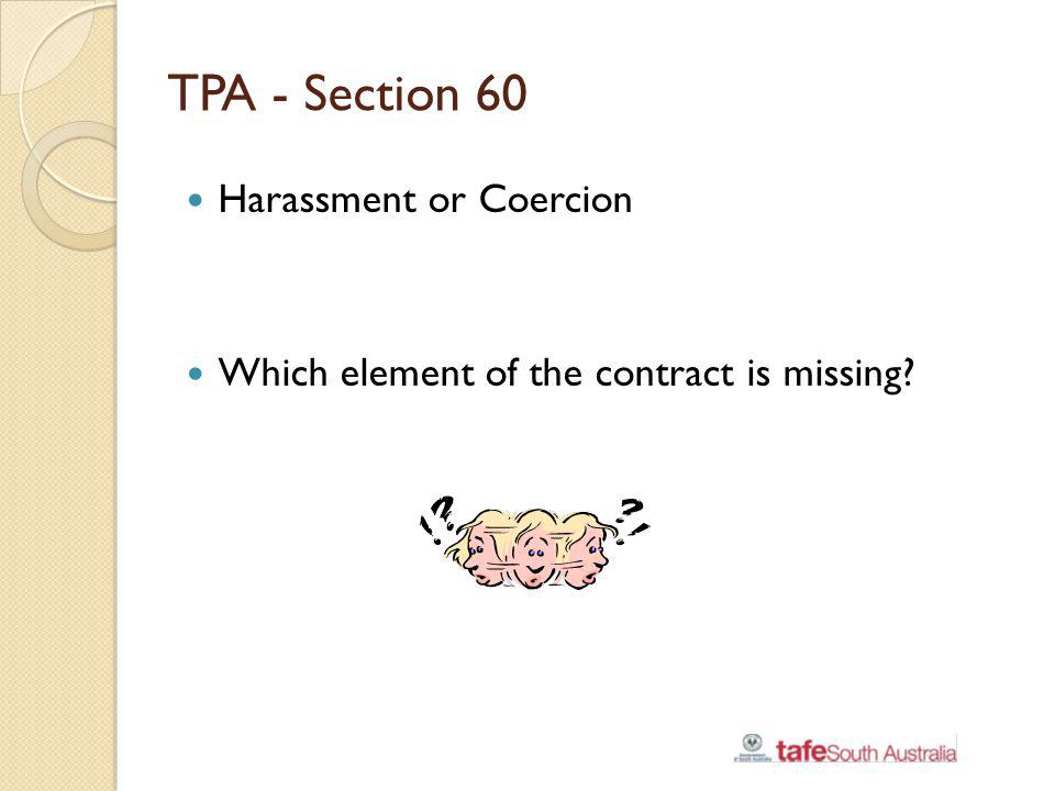 TPA - Section 60 Harassment or Coercion