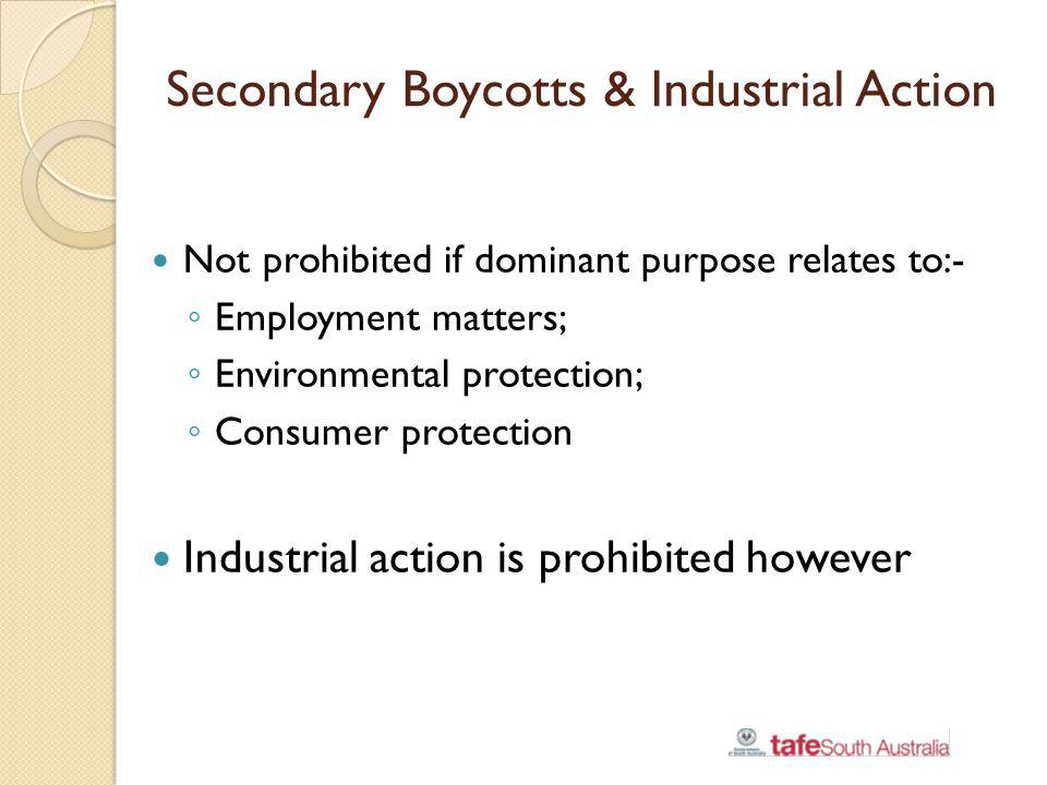 Secondary Boycotts & Industrial Action