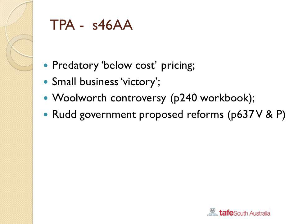 TPA - s46AA Predatory 'below cost' pricing; Small business 'victory';