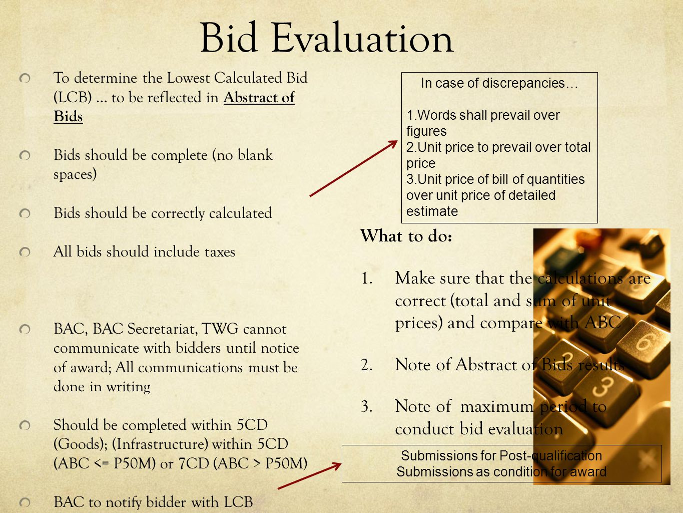Bid Evaluation What to do: