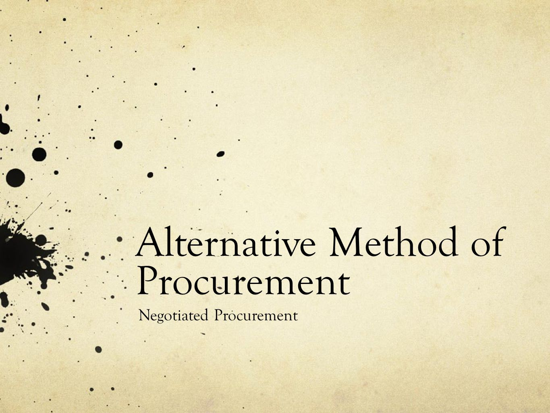 Alternative Method of Procurement