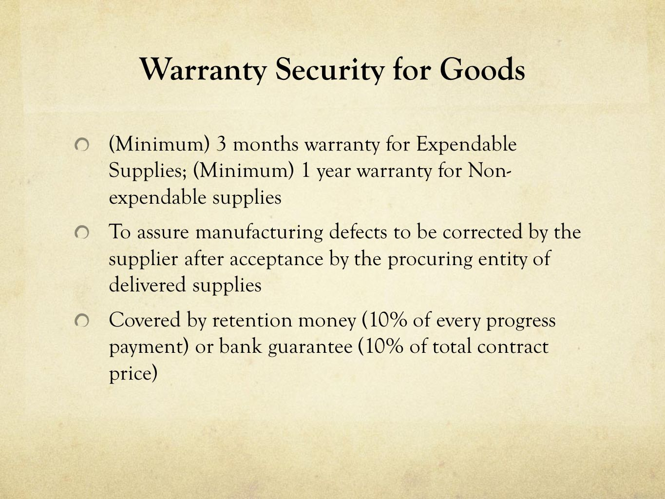 Warranty Security for Goods