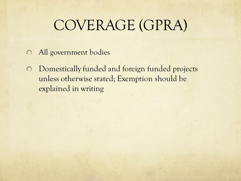 COVERAGE (GPRA) All government bodies.