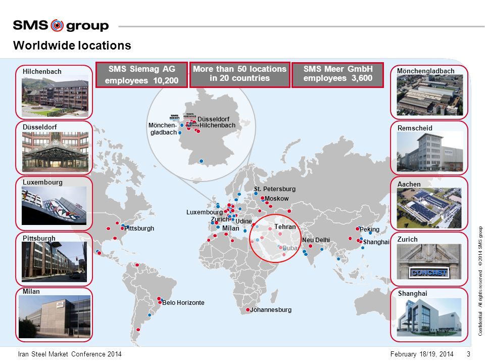 More than 50 locations in 20 countries SMS Meer GmbH employees 3,600