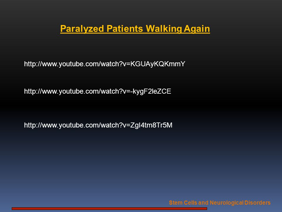 Paralyzed Patients Walking Again Stem Cells and Neurological Disorders