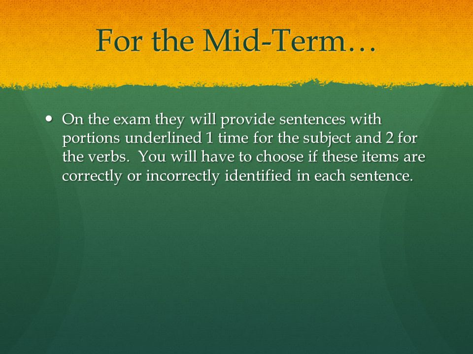 For the Mid-Term…