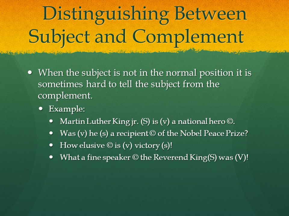 Distinguishing Between Subject and Complement