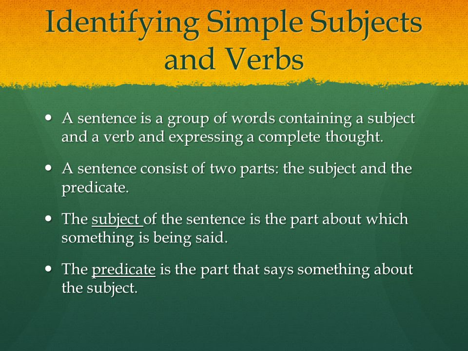 Identifying Simple Subjects and Verbs