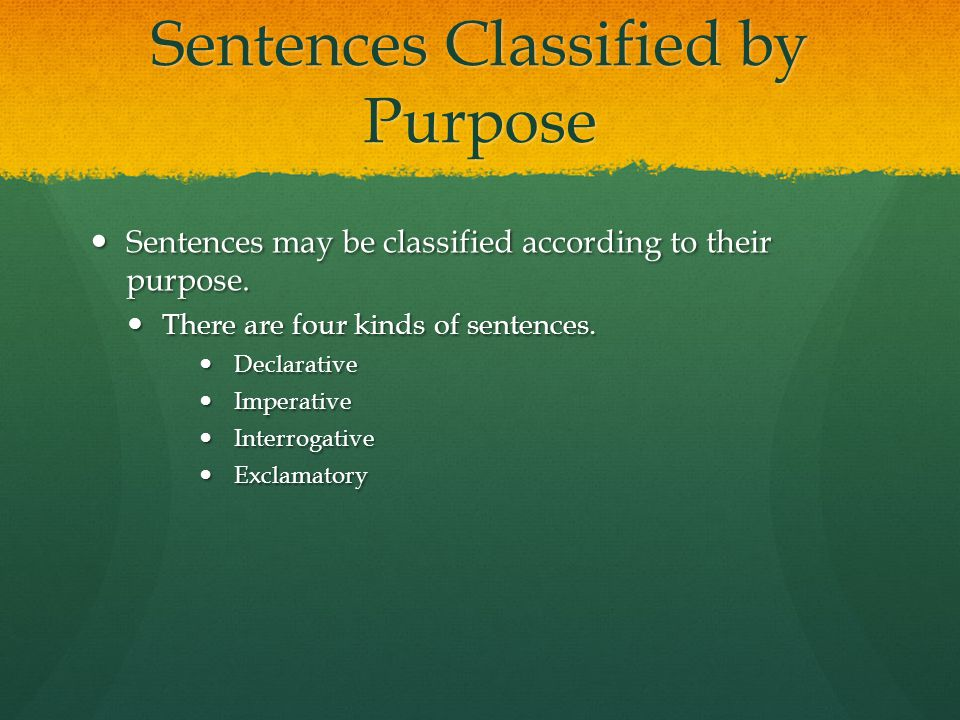 Sentences Classified by Purpose