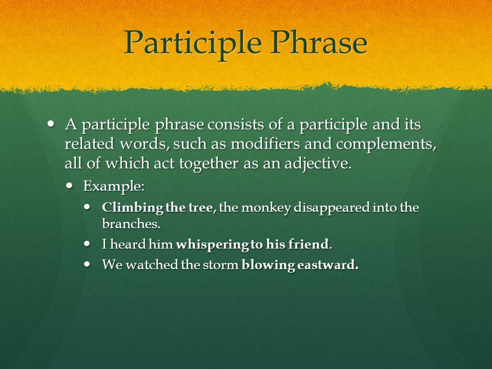 Participle Phrase