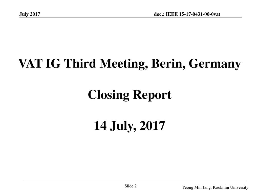 VAT IG Third Meeting, Berin, Germany