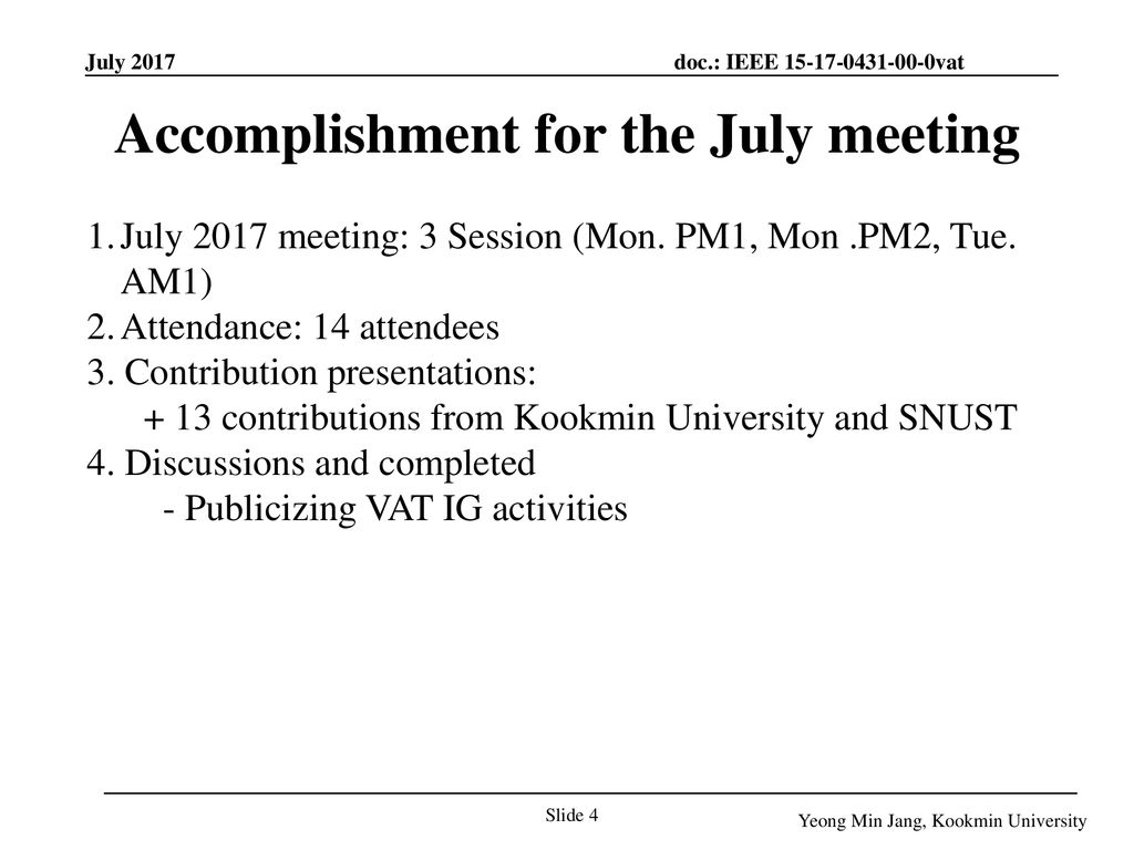 Accomplishment for the July meeting