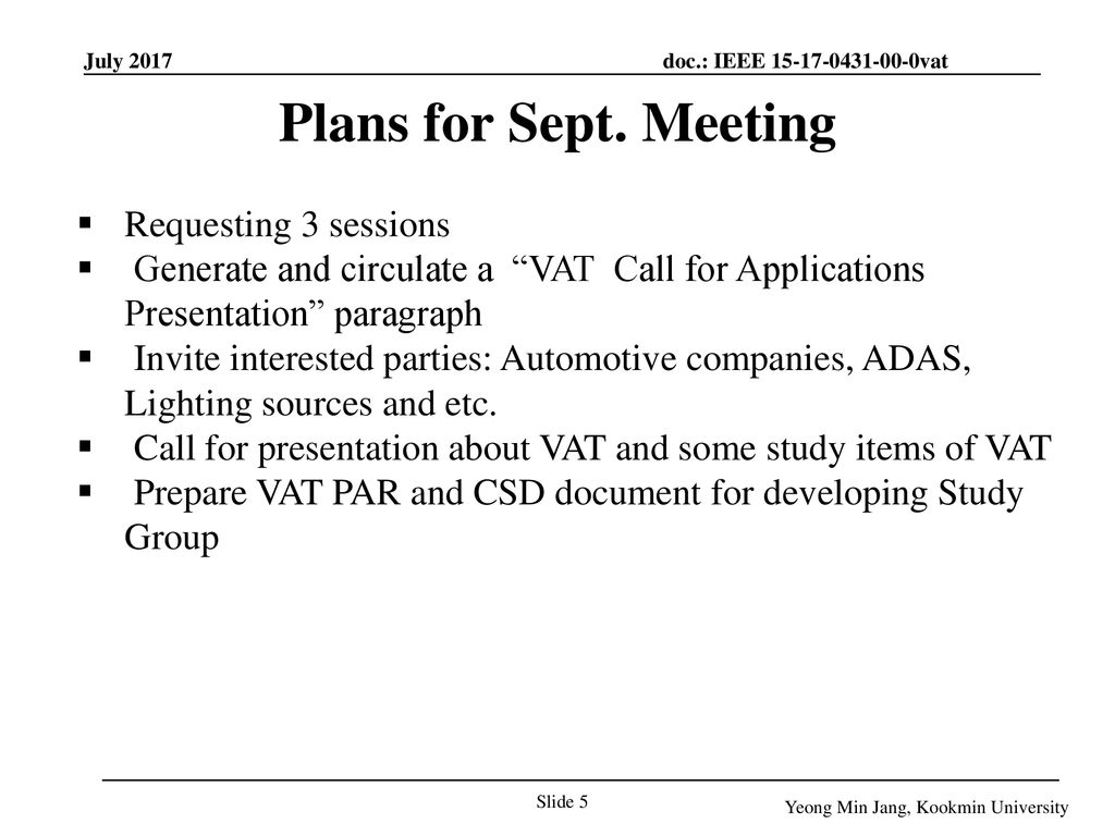 Plans for Sept. Meeting Requesting 3 sessions