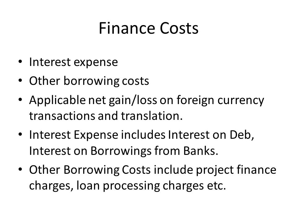 Finance Costs Interest expense Other borrowing costs
