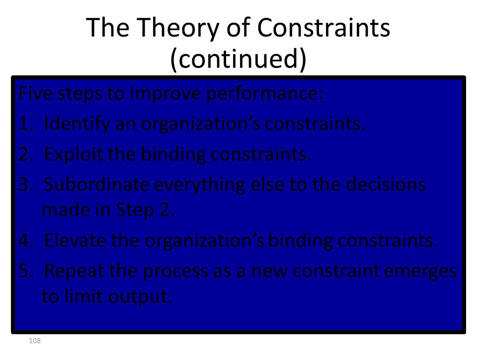 The Theory of Constraints (continued)