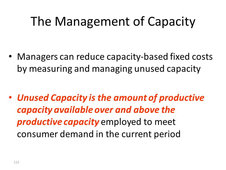 The Management of Capacity