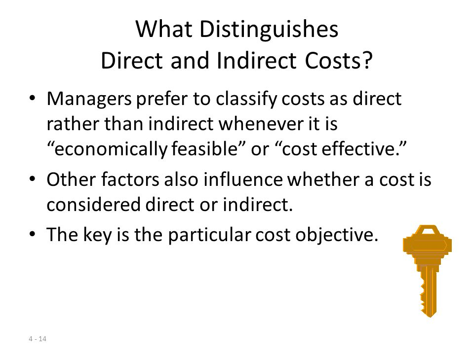 What Distinguishes Direct and Indirect Costs